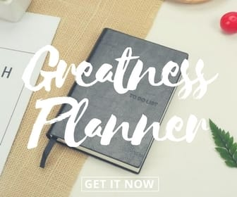 Get your greatness planner now!
