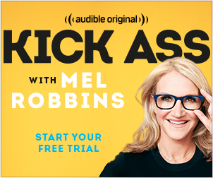 Kick Ass with Mel Robbins - Audible